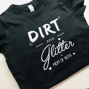 Dirt and glitter vrouwen  t-shirt